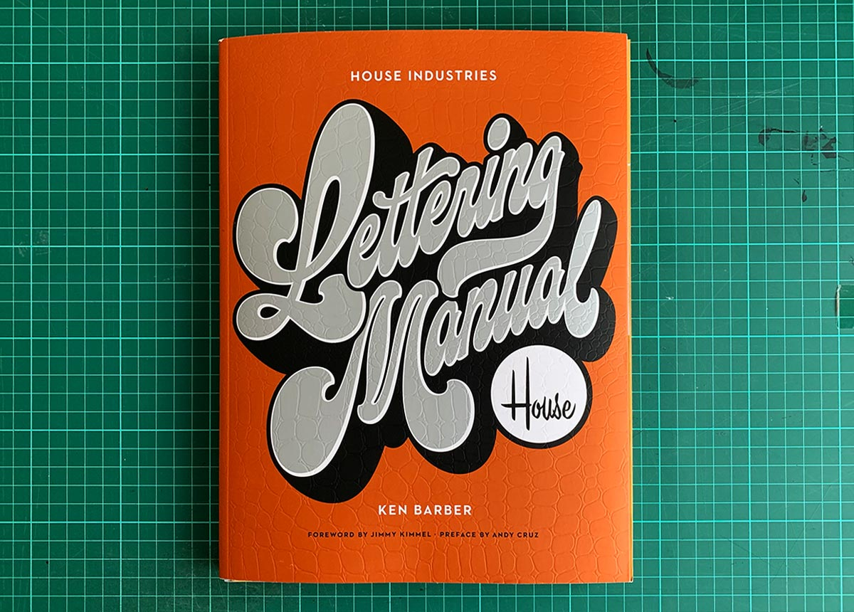 House Industries Lettering Manual