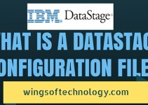 WHAT-IS-A-DATASTAGE-CONFIGURATION-FILE