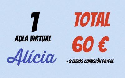 COBRO TARJETA O PAY PAL  AULA VIRTUAL ALICIA  60€ + 2€ COMISIÓN