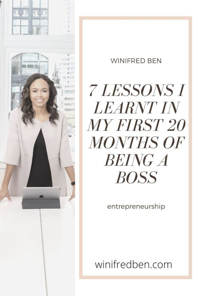 7 LESSONS I LEARNT IN MY FIRST 20 MONTHS OF BEING A BOSS