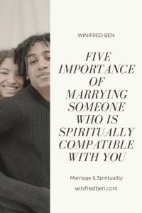 5-importance-of-marrying-someone-who-is-spiritually-compatible-with-you