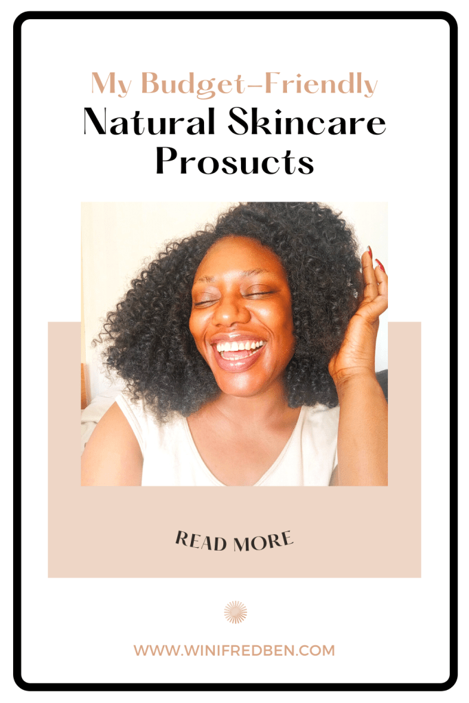 My Budget-Friendly Natural Skincare Products