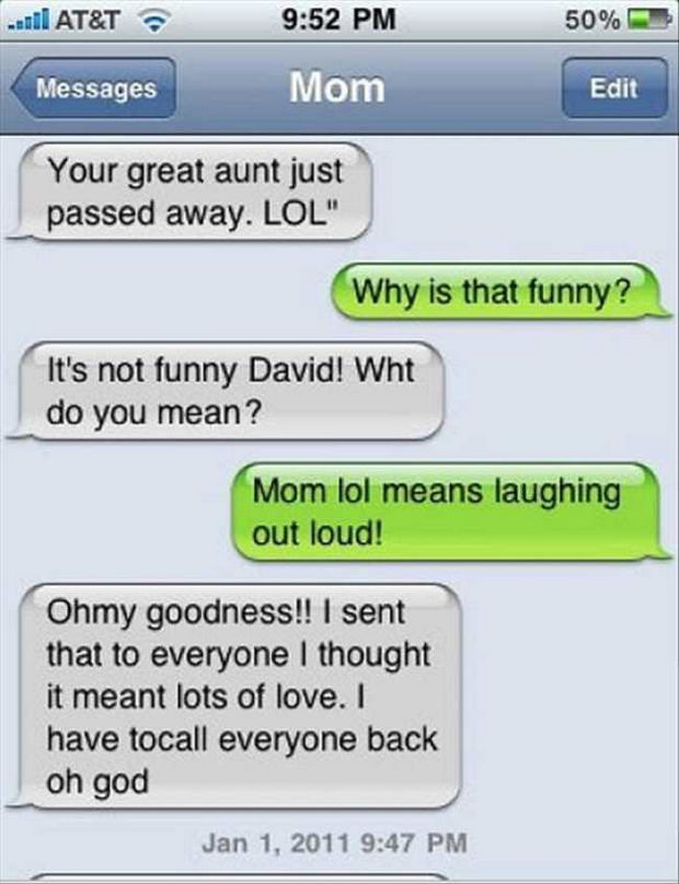 17 Funny Texts from Parents - LOL = Lots of Love?
