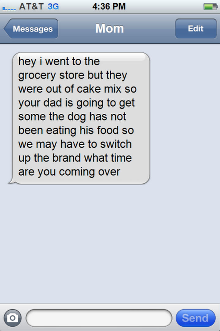 14 Funny Mom Texts - Run on sentences are easier to type...