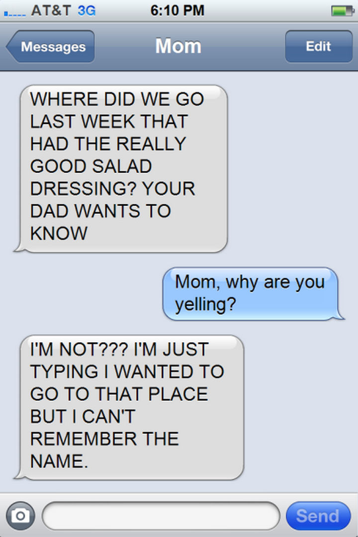 14 Funny Mom Texts - Forgetting about the CAPS LOCK...
