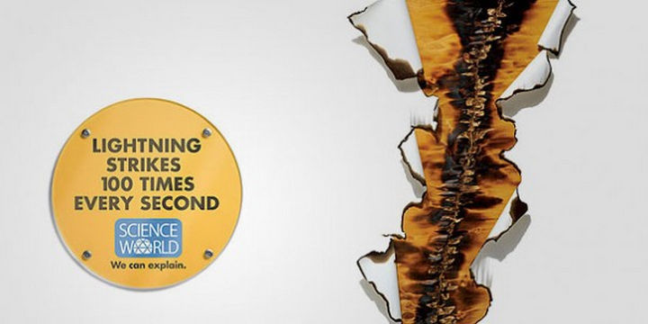 20 Billboards with Science Facts - Lightning strikes 100 times every second.