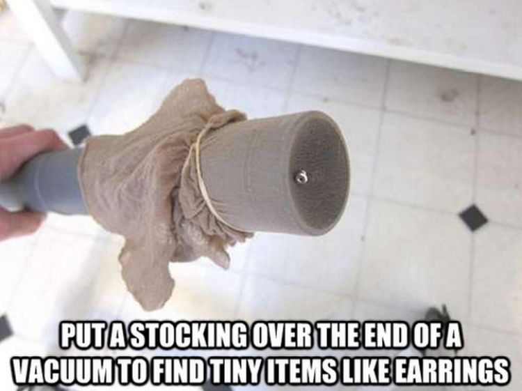 52 Cleaning and Life Hacks - Put a stocking over the end of a vacuum to find tiny items like earrings.