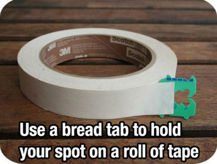 52 Cleaning and Life Hacks - Use a bread tab to hold your spot on a roll of tape.