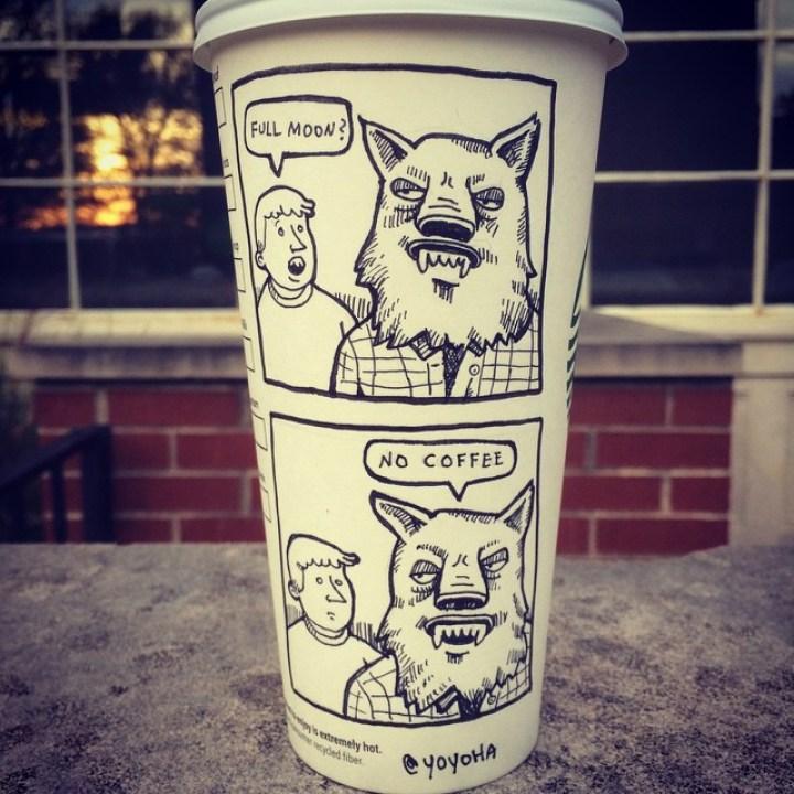 Starbucks Cup Drawings by Josh Hara - Full moon? No coffee.