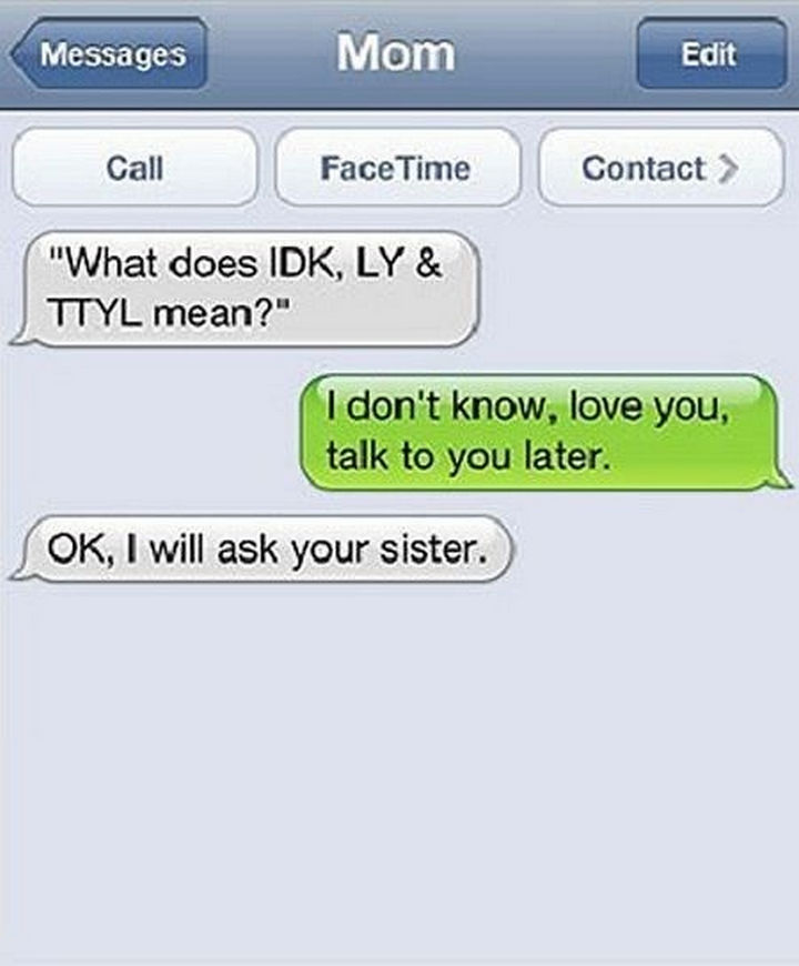 22 Hilarious Texts between Parents and Their Kids - What she said...