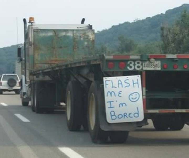 31 Funny Truck Signs - I'm bored too!