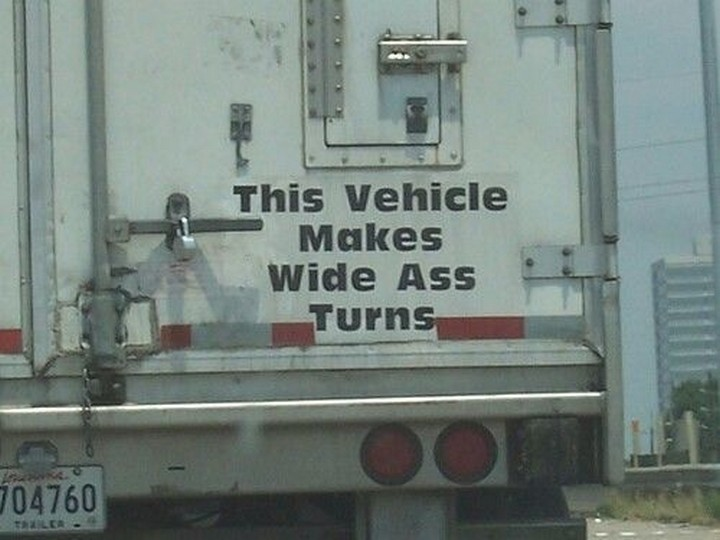 31 Funny Truck Signs - A long wide load.