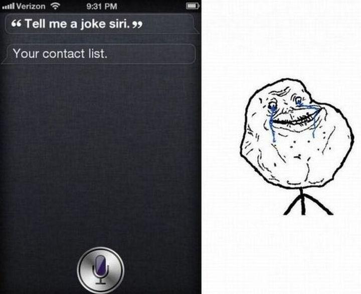 Siri being witty.