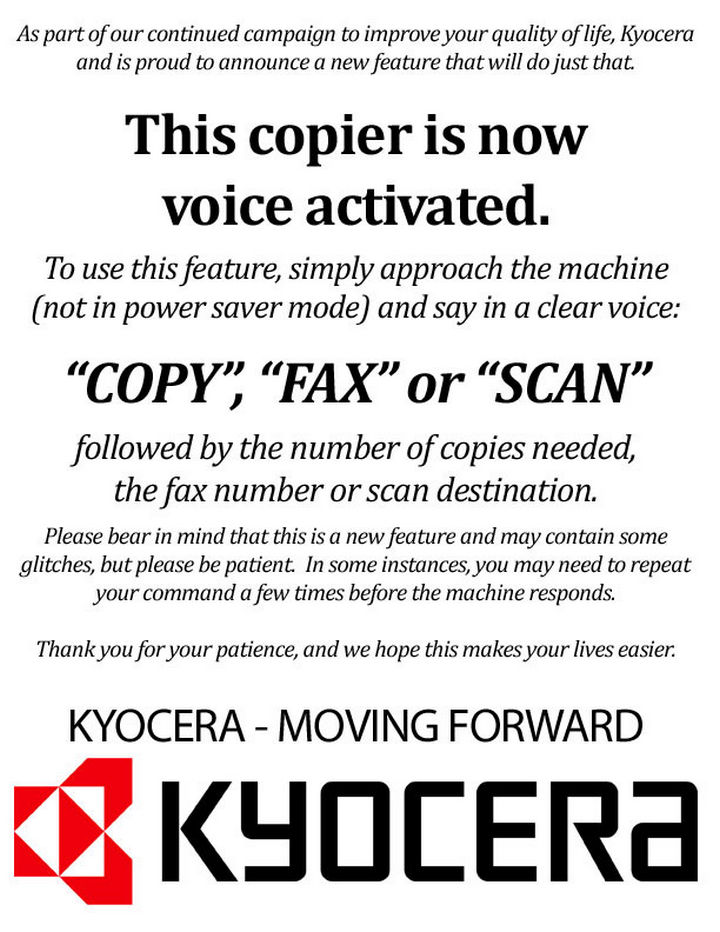26 Funny Office Pranks - Place this sign near the copier and watch people scream out commands.
