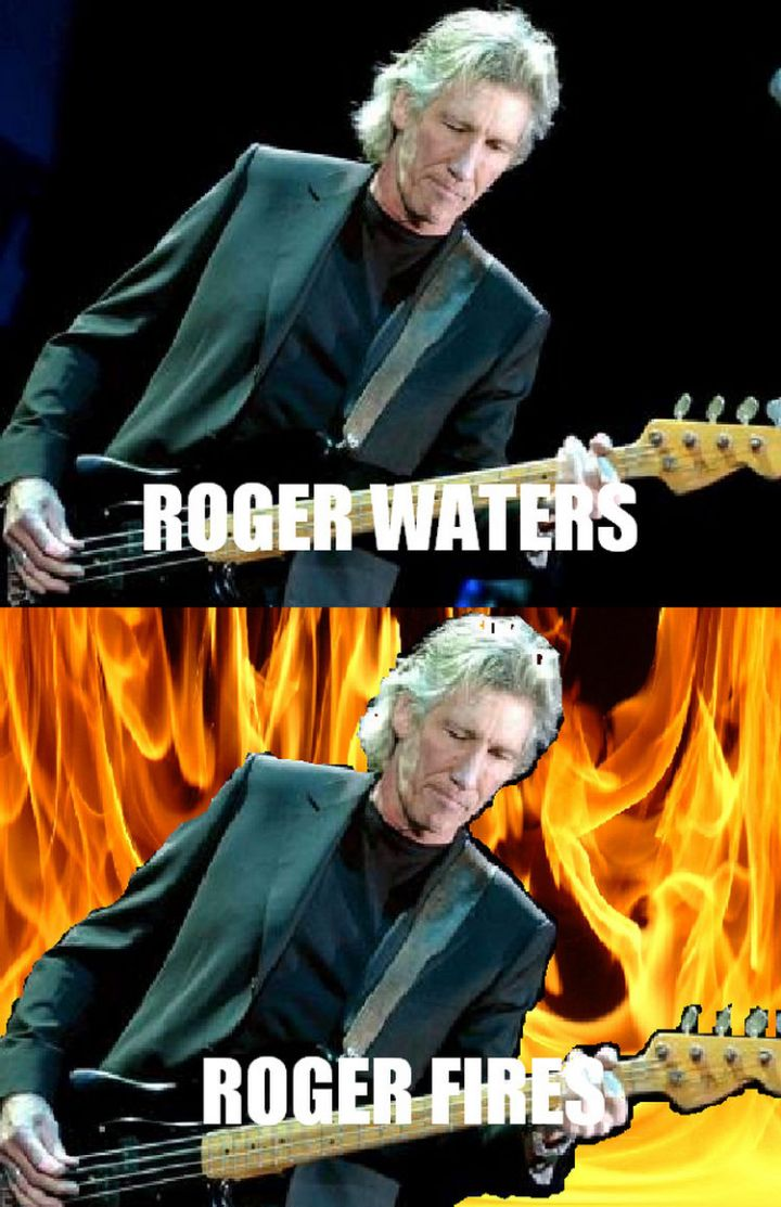 55 Hilariously Funny Celebrity Name Puns - Roger Waters.