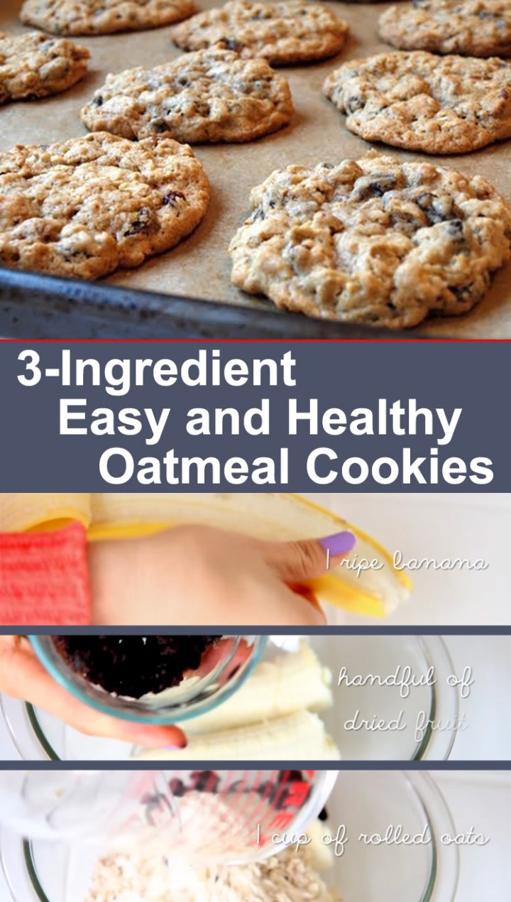 3-Ingredient Oatmeal Cookies That Are the Easy to Make and Healthy Too!