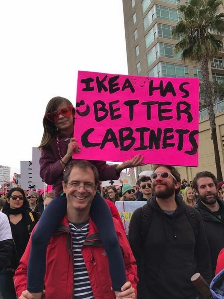"20 Epic Women's March Signs - ""IKEA has better cabinets."""