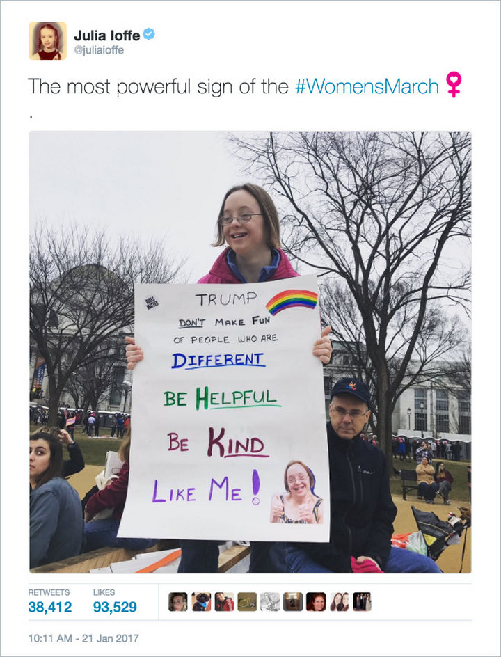 "20 Epic Women's March Signs - ""Trump, don't make fun of people who are different. Be helpful. Be Kind. Like me!"""