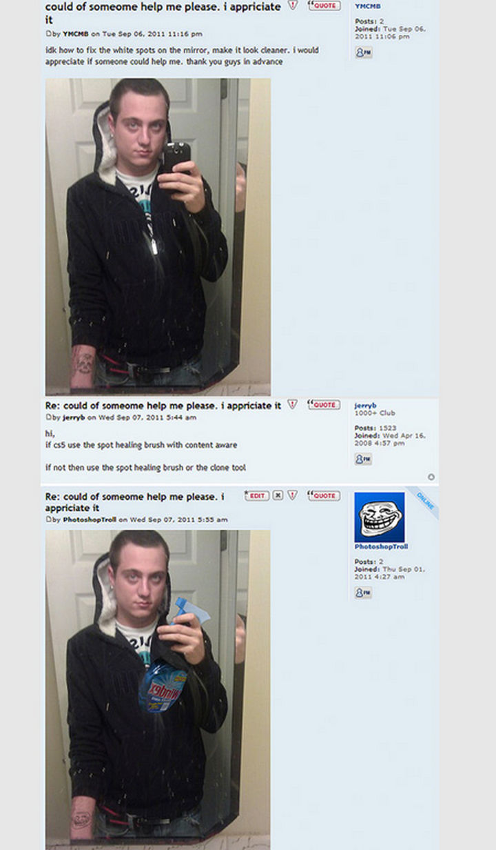 25 Funny Photoshop Trolls - Here's one way to remove white spots on the mirror.