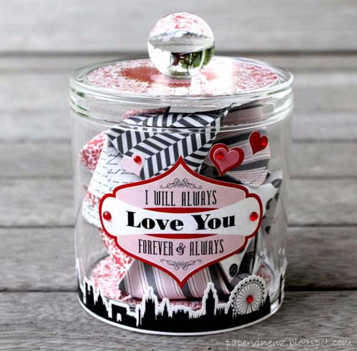 "27 DIY Valentine's Day Crafts - Make a ""reasons why I love you"" jar."