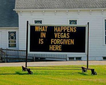 These 31 Offensive Church Signs Will Make You Laugh Out Loud.