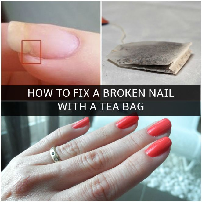 How to Easily Fix a Broken Nail with a Tea Bag - Easy DIY Solution.
