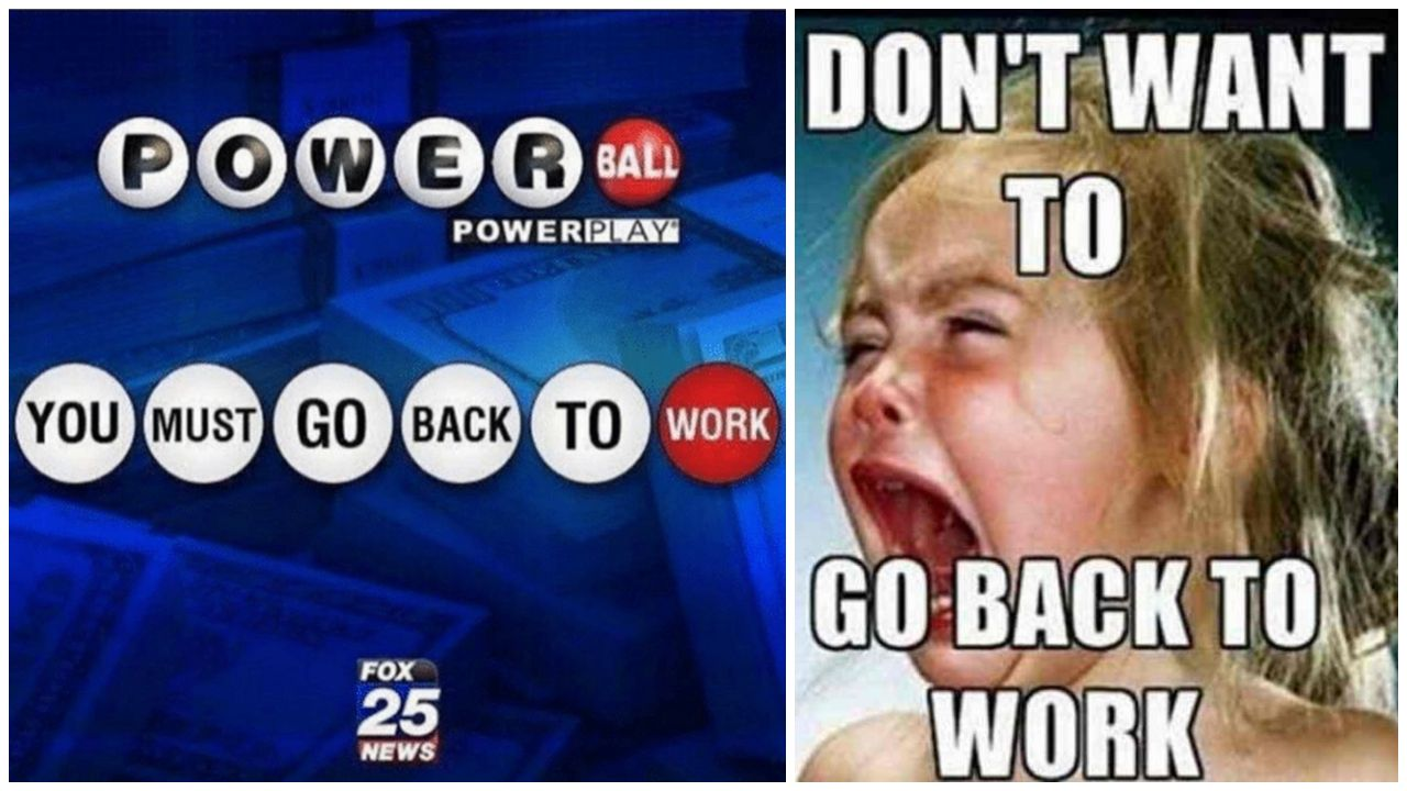 21 Funny Back To Work Memes Make That First Day Back Less Dreadful