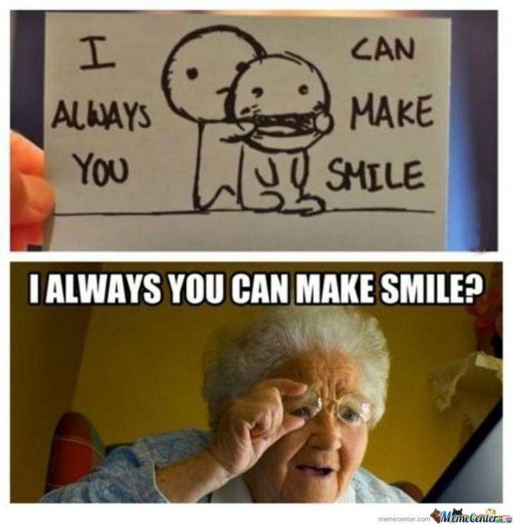 "101 Smile Memes - ""I can always make you smile. I always you can make smile?"""