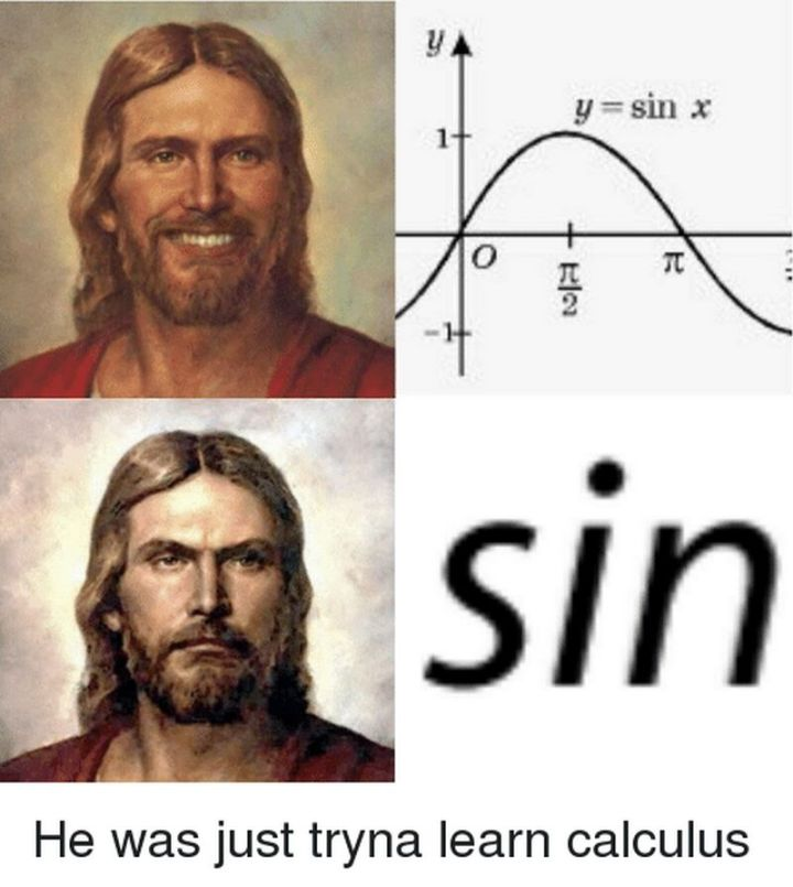 """65 Christian Jesus Memes - """"He was just tryna learn calculus."""""""
