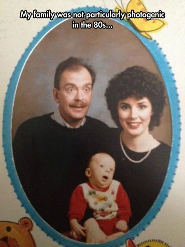 "67 Hilarious Memes - ""My family was not particularly photogenic in the 80s..."""