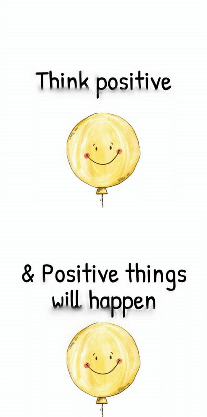 """59 Positive Memes - """"Think positive and positive things will happen."""""""
