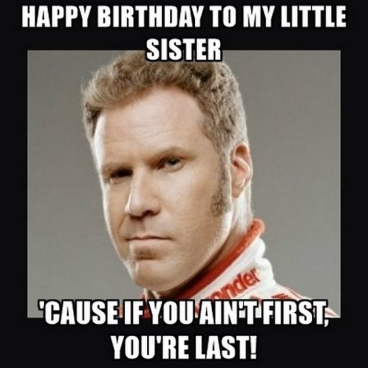 91 Happy Birthday Sister Memes For Your Sibling That Is Also A Friend