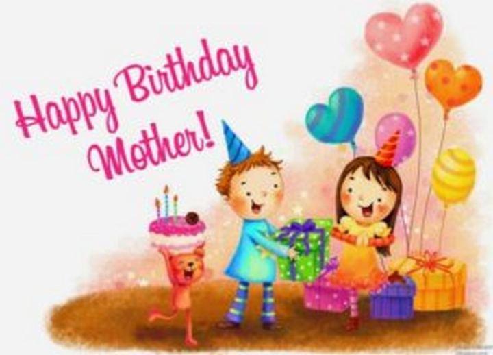 """101 Happy Birthday Mom Memes - """"Happy birthday mother!"""""""