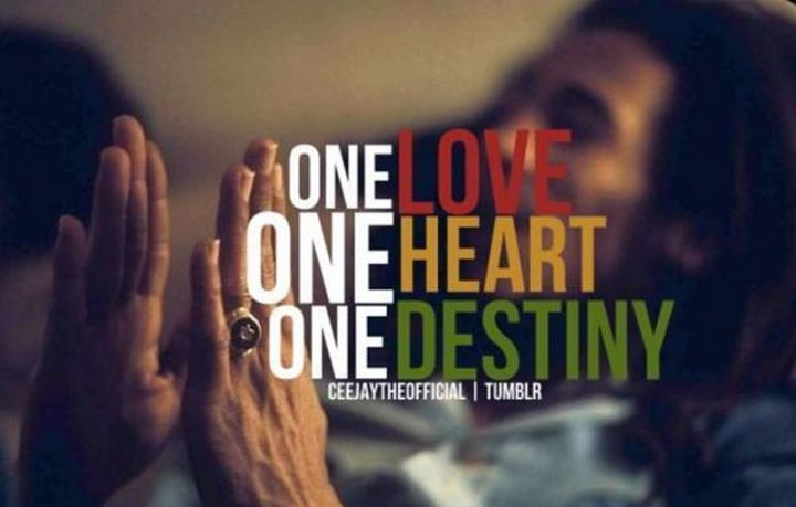 "33 Bob Marley Quotes - Bob Marley Quotes: ""One love, one heart, one destiny."" - Bob Marley"