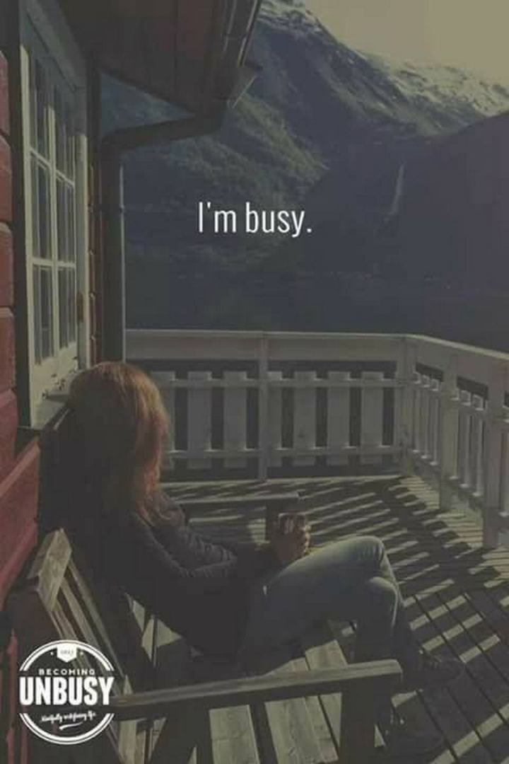 "75 Introvert Memes - ""I'm busy."""