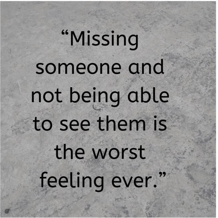 "45 I Miss You Quotes - ""Missing someone and not being able to see them is the worst feeling ever."" - Nathanael Richmond"