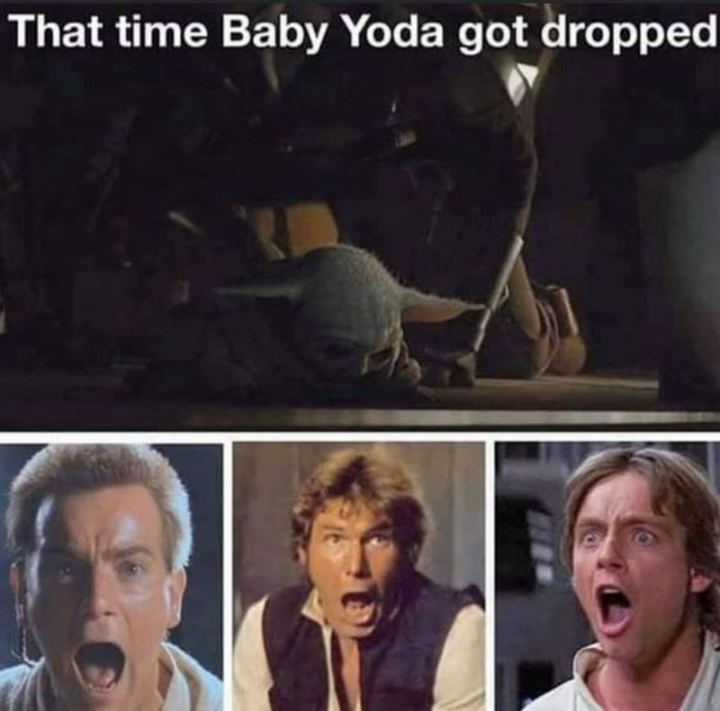 """61 Star Wars Memes - """"That time Baby Yoda got dropped."""""""