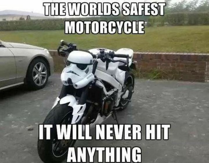 """61 Star Wars Memes - """"The world's safest motorcycle. It will never hit anything."""""""
