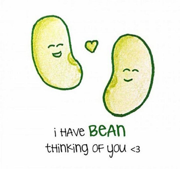 "77 ""Thinking of You"" Memes - ""I have bean thinking of you <3."""