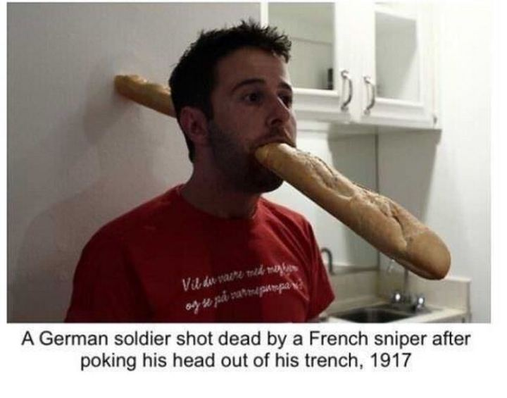 "55 Funny History Memes - ""A German soldier shot dead by a French sniper after poking his head out of his trench, 1917."""