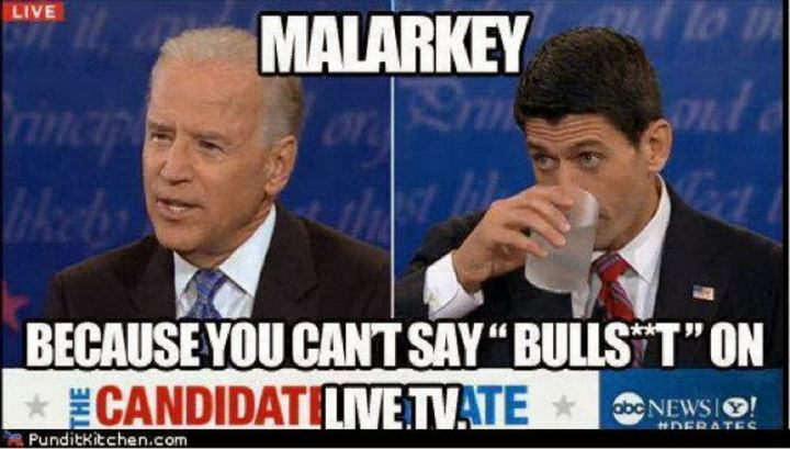 "51 Joe Biden Memes - ""Malarkey because you can't say [censored] on live TV."""