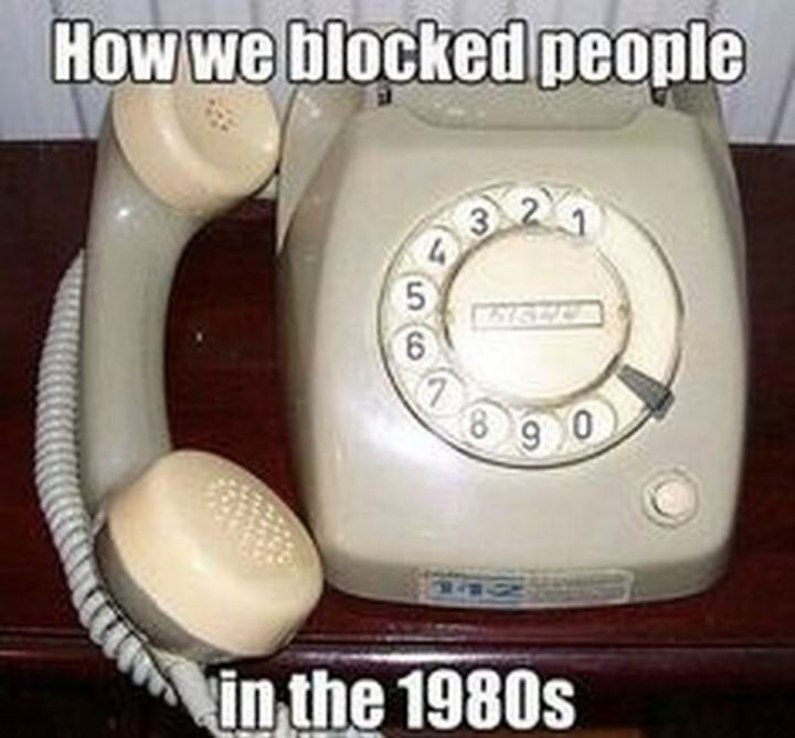 """How we blocked people in the 1980s."""