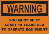 Warning 18 Years safety sign