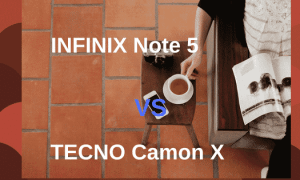 Infinix Note 5 Vs Tecno Camon X