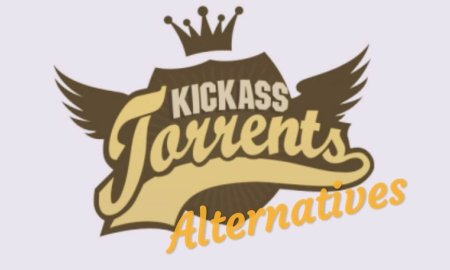 10 Best Kickass Torrent Alternatives