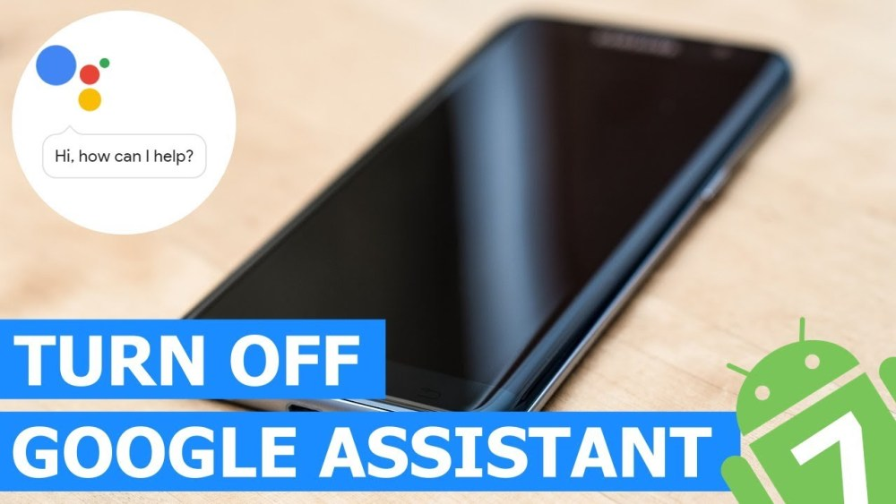 How To Turn Off Google Assistant On Samsung Phones
