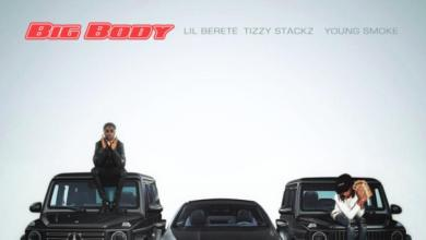 """Lil Berete, Tizzy Stackz & Young Smoke Live Large On """"Big Body"""""""