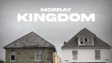 "Morray Continues His Winning Streak On New Track ""Kingdom"""