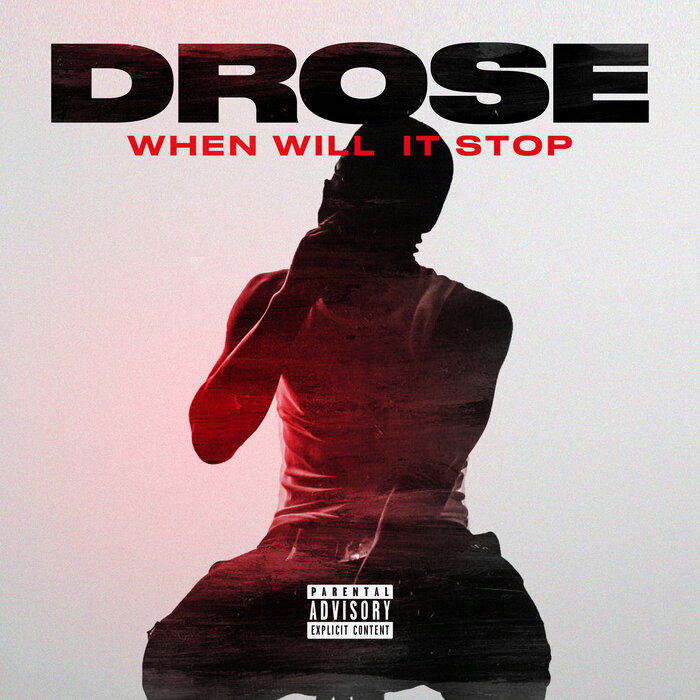 DOWNLOAD MP3: DRose - When Will It Stop
