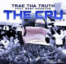 Trae Tha Truth Ft. Baby Houston – The Cru Mp3 Download Trae Tha Truth new song The Cru feat Baby Houston is out download mp3 free here